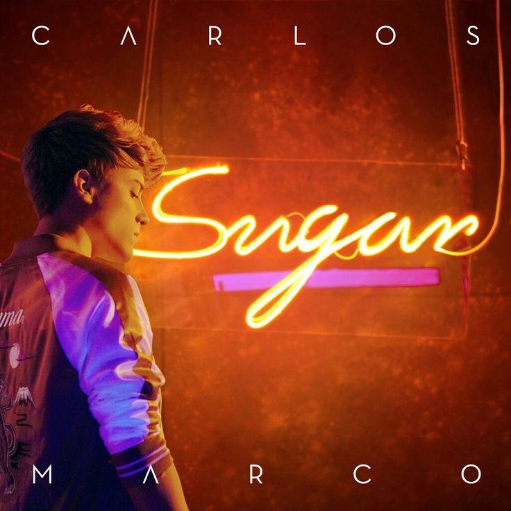 Carlos Marco: Sugar (CD Single) - 2017.