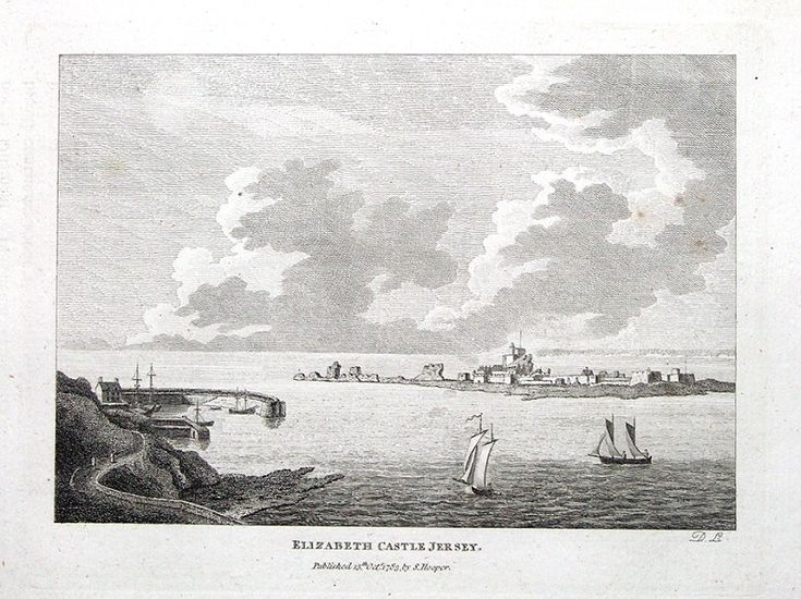 ELIZABETH CASTLE JERSEY Channel Islands An attractive and finely executed copper engraving Published London 1783 by Samuel Hooper in Francis Grose s