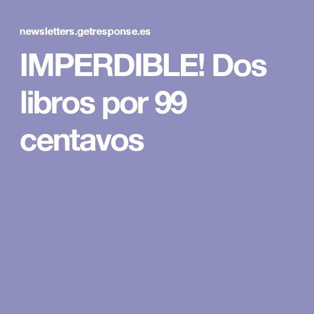 IMPERDIBLE! Dos libros por 99 centavos