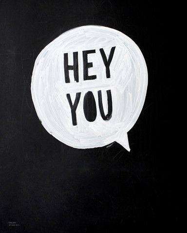 Hey you hey you