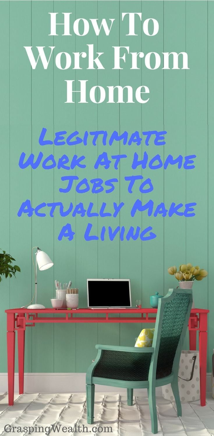 7 Legitimate Work At Home Jobs To Actually Make A Living