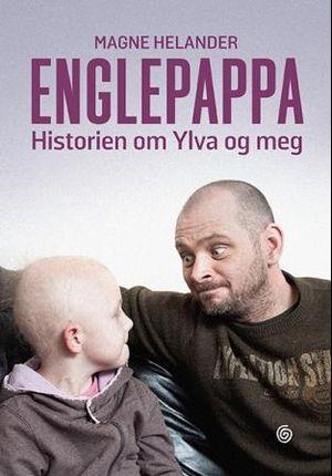 Englepappa (historien om Ylva og meg) fra Haugenbok. Om denne nettbutikken: http://nettbutikknytt.no/haugenbok-no/