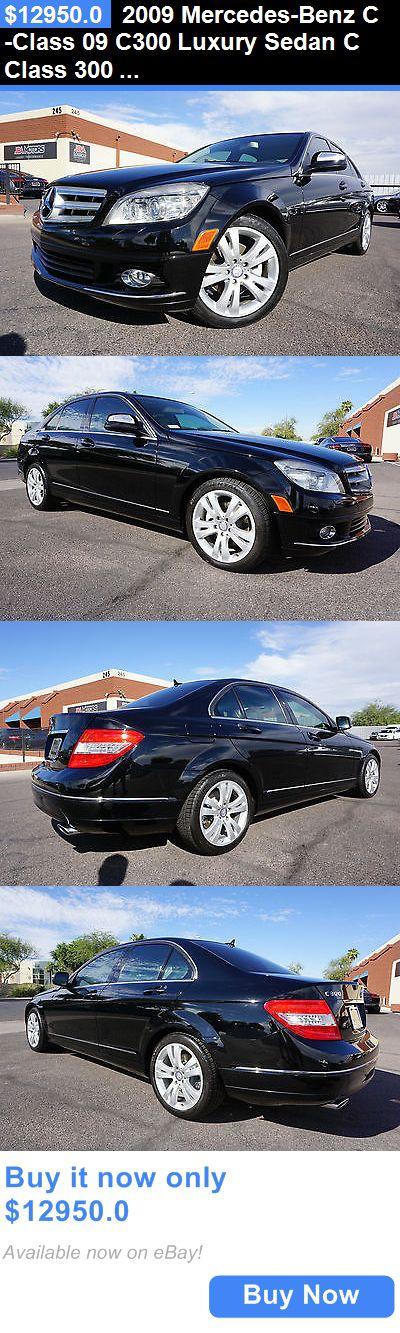 Luxury Cars: 2009 Mercedes-Benz C-Class 09 C300 Luxury Sedan C Class 300 2 Owner Az Car 2009 Black Luxury Sedan C Class 300 Like C250 C350 2008 2010 2011 2012 2013 BUY IT NOW ONLY: $12950.0