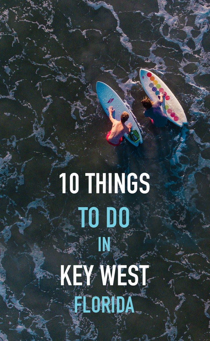 10 things to do in Key West, Florida. If you're traveling to Florida, Key West is one of the top destinations to visit.