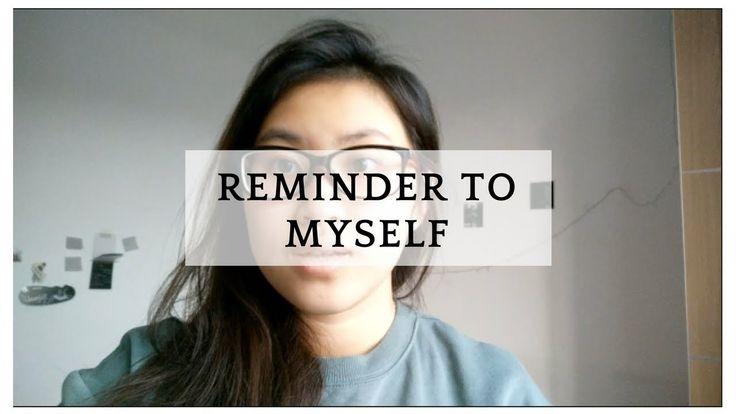 Reminder to myself | vlog 10