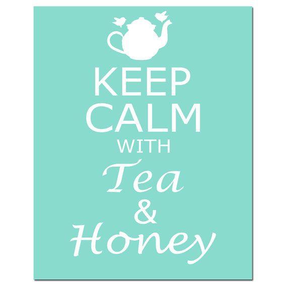 Keep Calm With Tea & Honey  8 x 10 Inspirational by Tessyla, etsy, -cc
