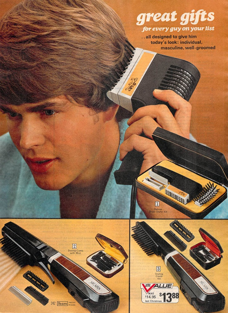 1972 — Hair Dryer-Stylers (from the Sear's Christmas Catalog). It took forever for my hair to dry with this thing!