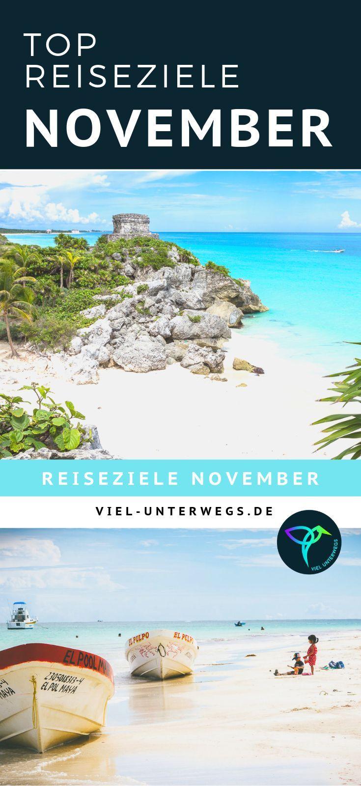 Top-Reiseziele im November 2018 *  Unstere TIpps für die  besten Reiseziele im …