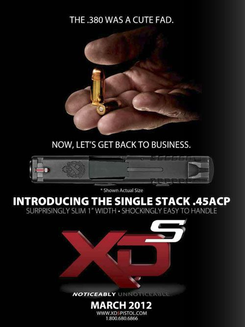 This Ad is so true New Springfield XD-S, I just got one for $600. It has not left my front pocket. I love this thing. Much better then carrying the Ruger LCP 380