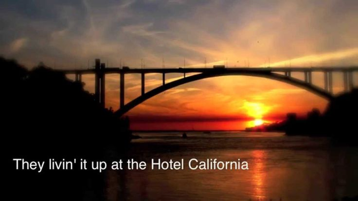 Eagles - Hotel California (Lyrics) https://www.youtube.com/watch?v=h0G1Ucw5HDg&index=2&list=RD4zLfCnGVeL4