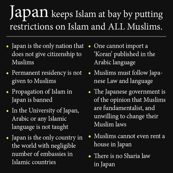 """Muslims in Japan Contrary to popular meme, Japan has not been able to """"keep Islam at bay"""" by enforcing strict laws on Muslims. ***FALSE"""
