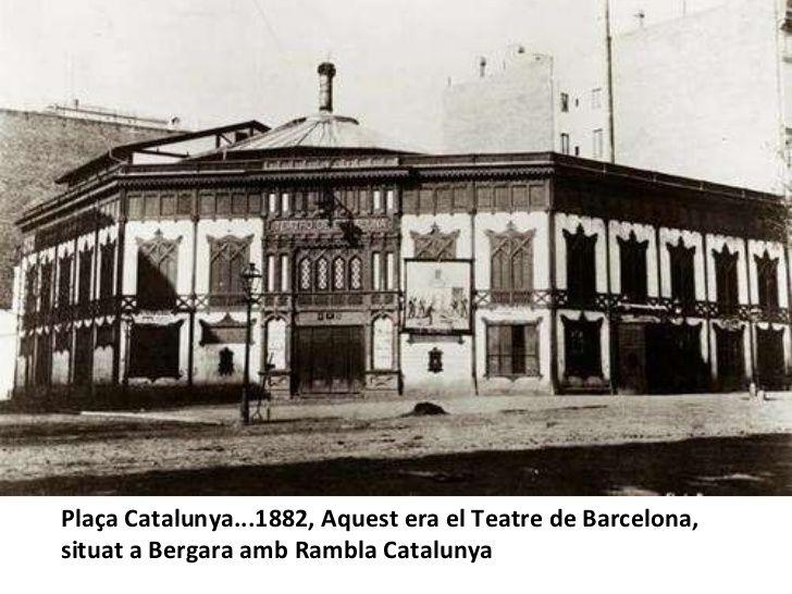 Plaça Catalunya, Barcelona 1882. Teatre de Barcelona