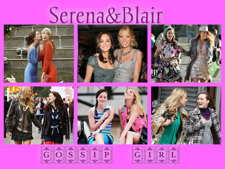 1110 Best Images About Serena Amp Blair On Pinterest Blake Lively Blair From Gossip Girl And