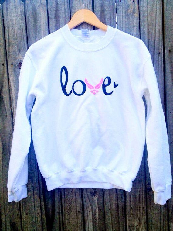 Air Force Love Sweatshirt USAF girlfriend Air by LoveAndMonograms, $20.00