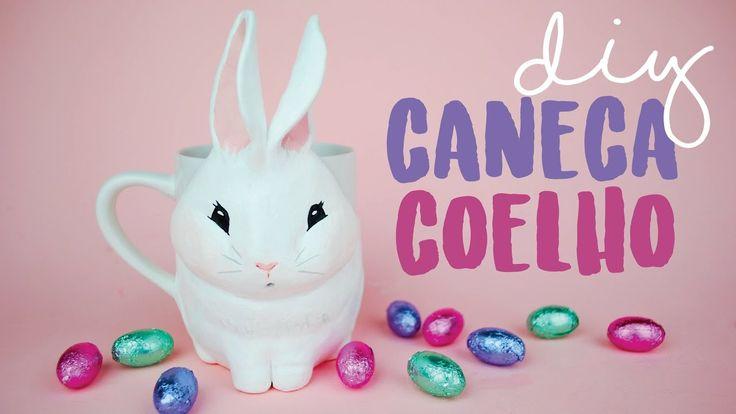 DIY PÁSCOA: Caneca de Coelho (Easter Bunny Mug)! Por Isabelle Verona