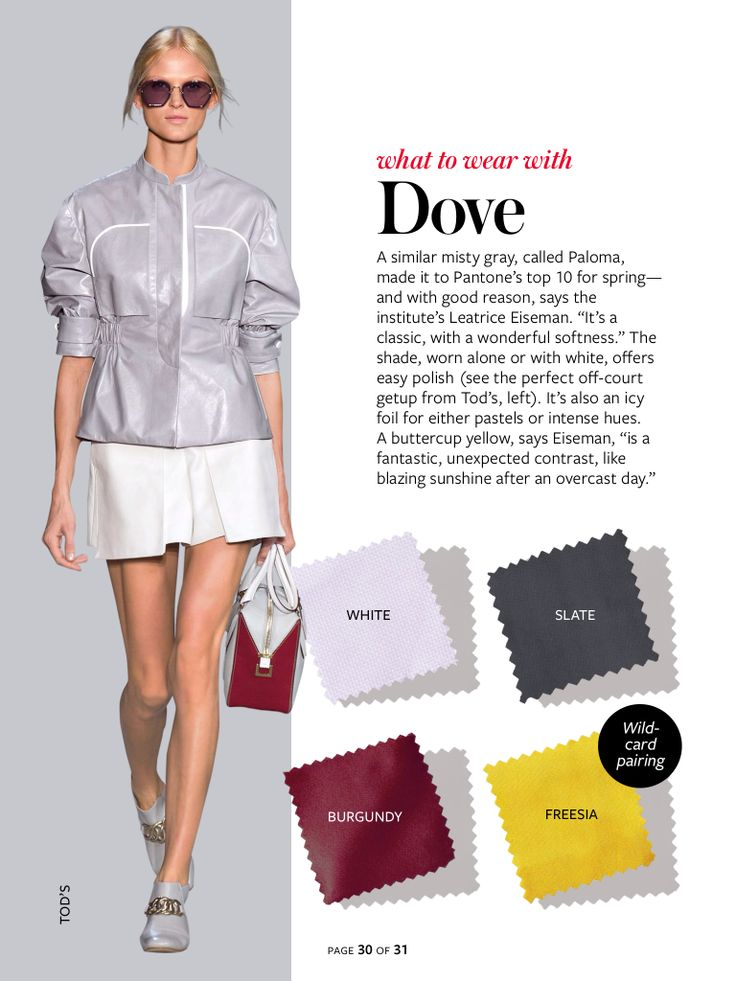 What to wear with...Dove gray.