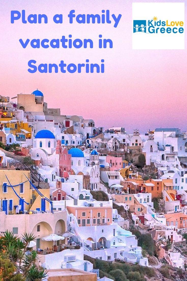 Plan your family vacation in Santorini. #greece #santorinigreece