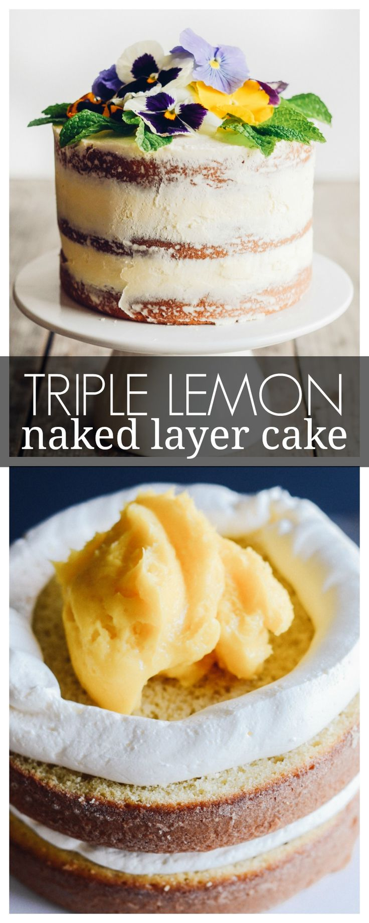 Triple Lemon Naked Layer Cake with Pansies | Recipe | Layer cakes ...