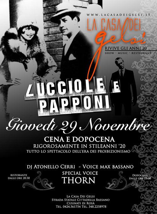 Lucciole e Papponi Serata Anni 20 29 novembre 2012 a Rosà (Vicino Bassano del Grappa) Vicenza - Veneto