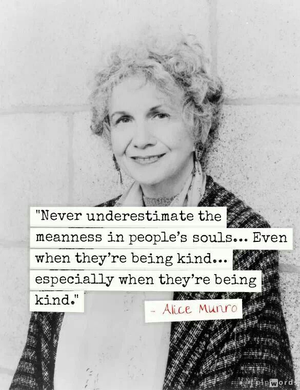 Alice Munro.  I really hate to agree with this. . . but there's truth to it.