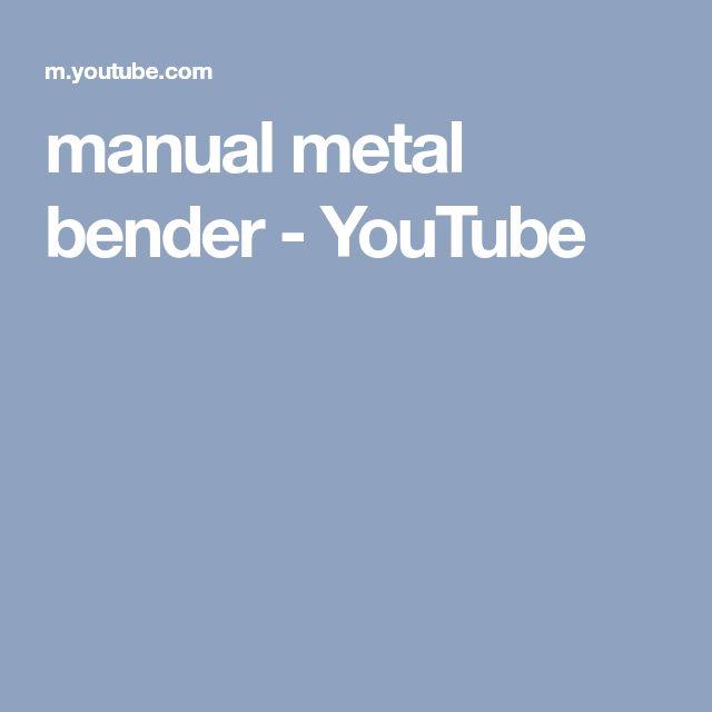 manual metal bender - YouTube