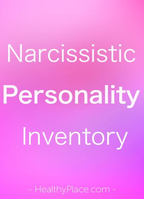"""How narcissistic are you? Take the Narcissistic Personality Inventory, NPI, and find out. The narcissism test is instantly scored."" www.HealthyPlace.com"