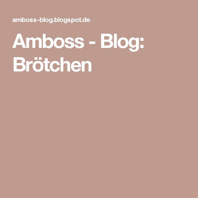 Amboss - Blog: Brötchen