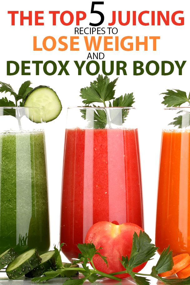 THE TOP 5 JUICING RECIPES TO LOSE WEIGHT AND DETOX YOUR BODY