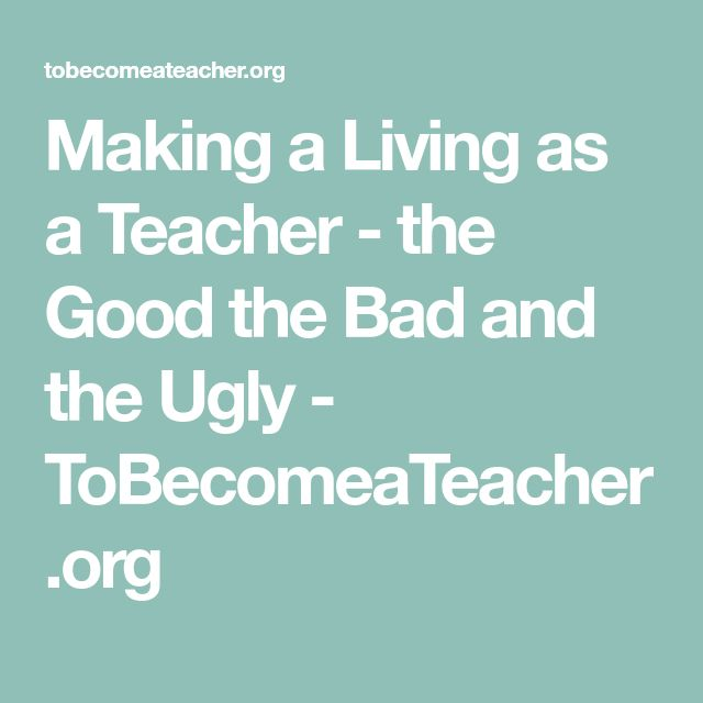 42 best teaching images on pinterest professor teaching making a living as a teacher the good the bad and the ugly tobecomeateacher fandeluxe Gallery