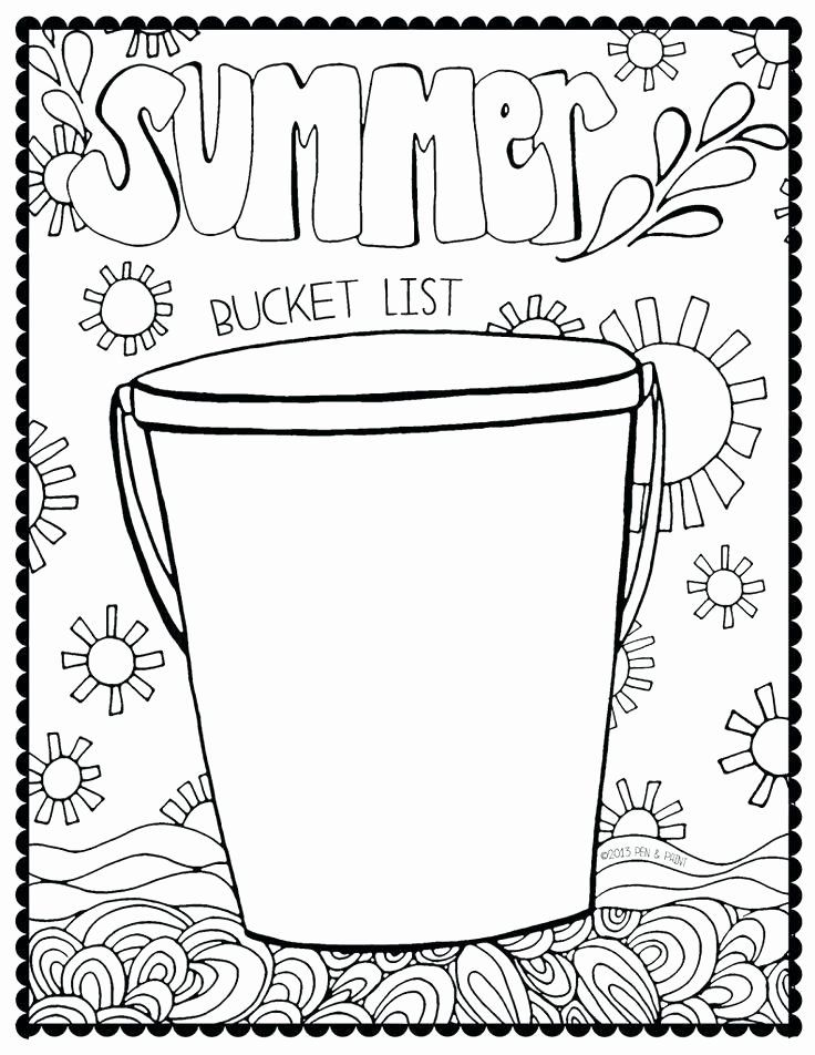 Bucket Filler Coloring Page Inspirational 10 Bucket Drawing Bucket List For Free On Ayoqq In 2020 Summer Bucket Lists Summer Coloring Pages Summer Workbooks