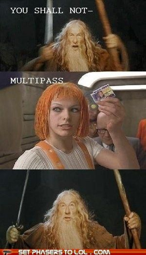multipass. go LOTR x the fifth element.
