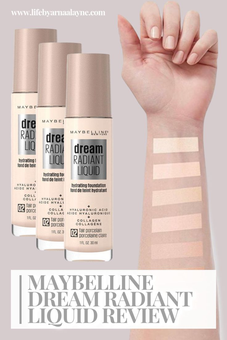 The New Maybelline Dream Radiant Liquid Foundation Is A Hydrating Formula With A Medium Cover In 2020 Foundation For Pale Skin Foundation Swatches Drugstore Foundation