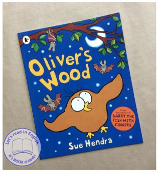 Oliver's Wood – Sue Hendra | Let's read in English
