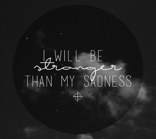 """""""I will be stronger than my sadness.""""  {my hearts & other blackholes by jasmine warga}"""