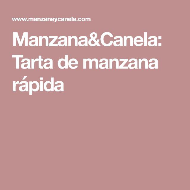 Manzana&Canela: Tarta de manzana rápida