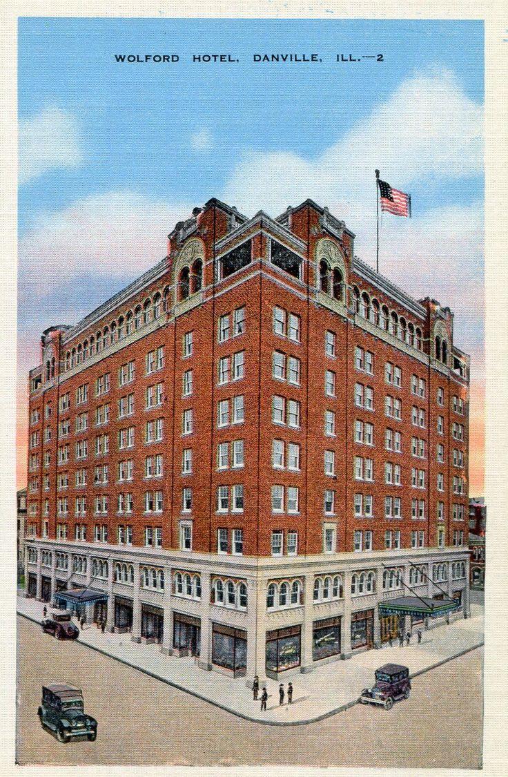 Hotel Wolford Danville Illinois Vintage By Postcardsofthepast 2 50 Pinterest