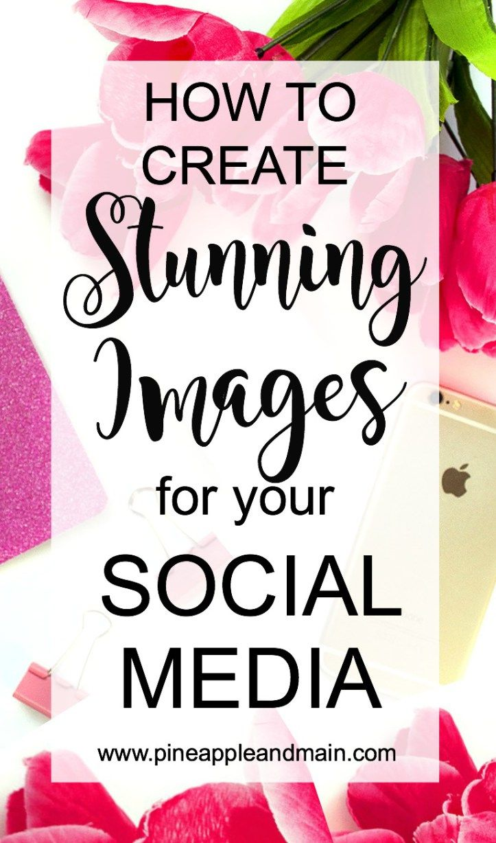 create stunning images social media