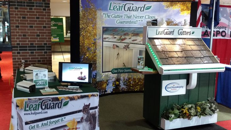 Our Display At The 2017 Red River Valley Home Garden Show Located At The Fargo Dome Leaf Guard Red River Valley Garden Show
