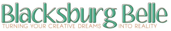 April of Blacksburg Belle helps you turn your creative dreams into reality.