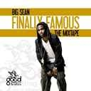 Big Sean - Finally Famous   - Free Mixtape Download or Stream it