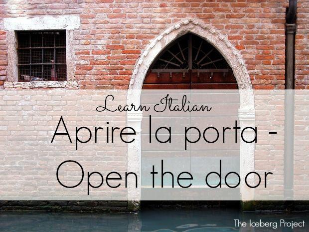 Learn Italian: Aprire la porta - Open the door