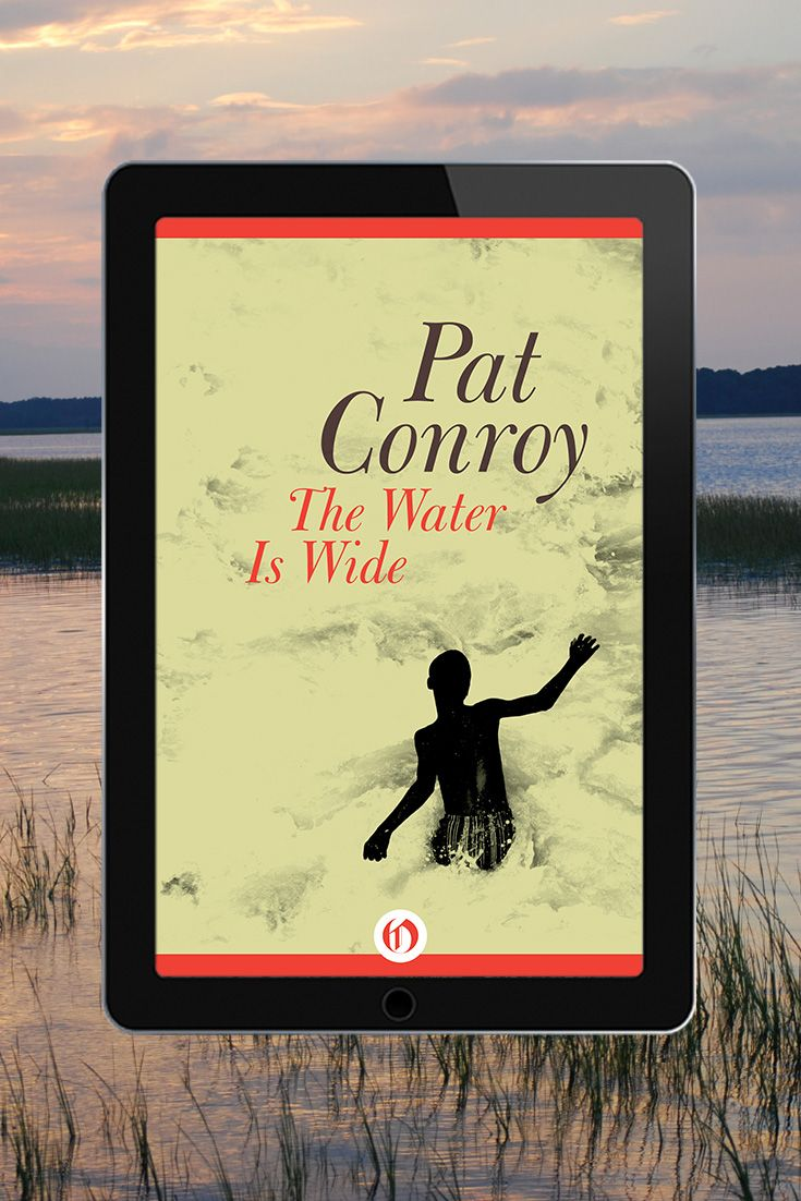 Pat Conroy's Bestselling Memoir Is The Inspiring Story Of His Year Teaching  Impoverished Students In South