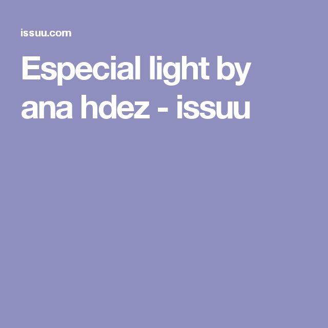 Especial light by ana hdez - issuu