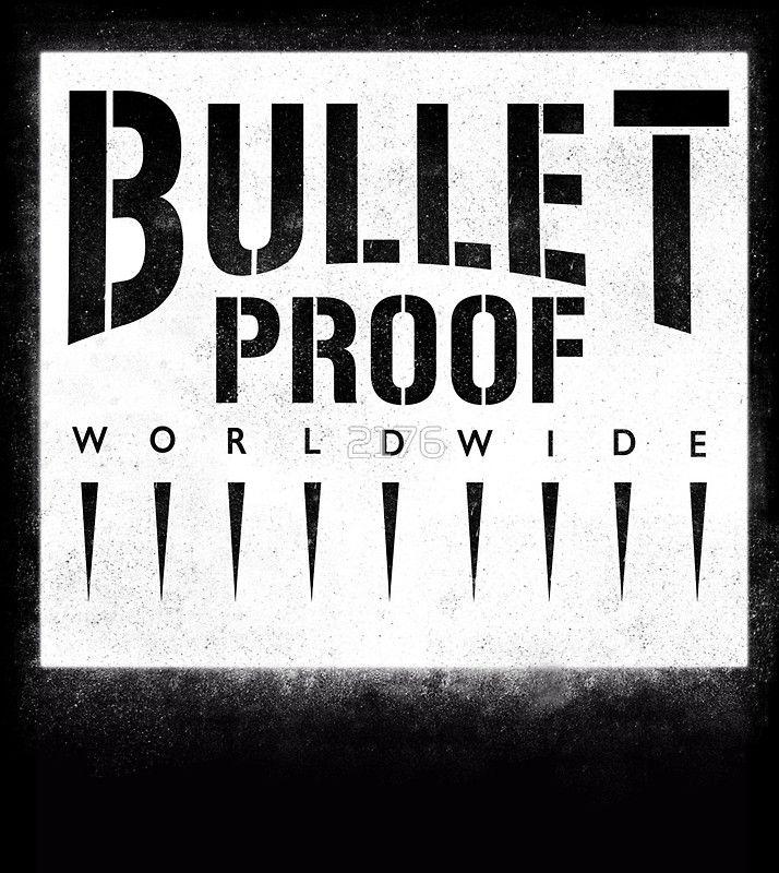 Bulletproof Worldwide by 2176
