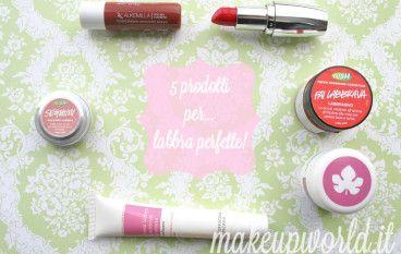5 prodotti per… labbra perfette!