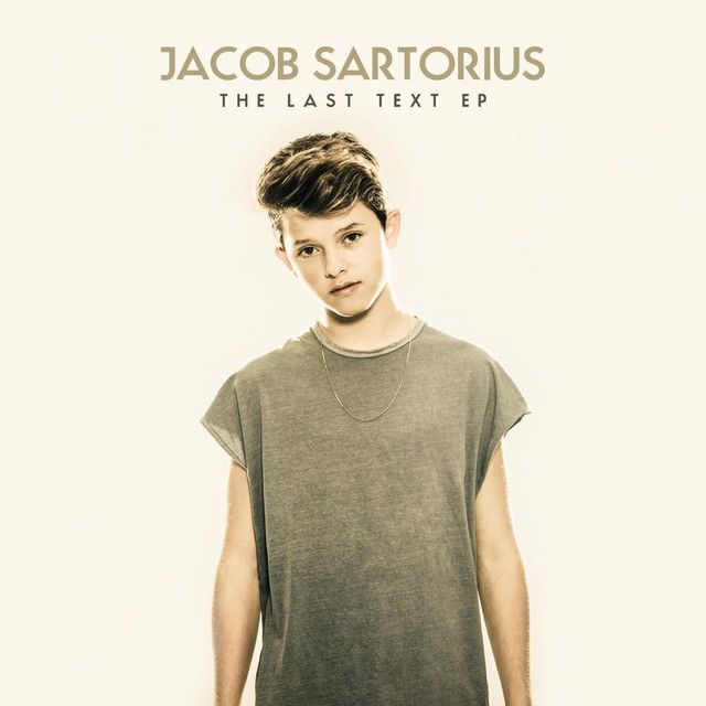 Last Text, a song by Jacob Sartorius on Spotify