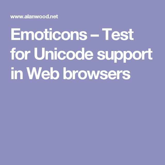 Emoticons – Test for Unicode support in Web browsers