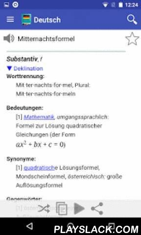 German Dictionary Offline  Android App - playslack.com ,  The free offline German dictionary application explains the meaning of German words! Definitions are based on German Wiktionary. This is a monolingual German dictionary: words must be entered in German language.Features:♦ More than 86000 words and large number of inflected forms♦ Fast as it works offline, internet is used only when a word is not found in the offline dictionary♦ You can leaf through words using your finger!♦ Easy and…