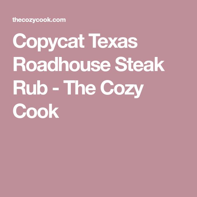 Copycat Texas Roadhouse Steak Rub - The Cozy Cook