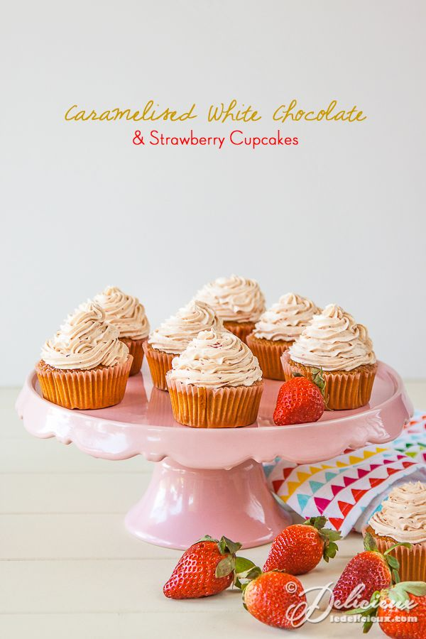 Caramelised White Chocolate and Strawberry Cupcakes recipe - click for recipe